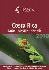 Costa Rica, Kuba, Mexiko & Karibik 2019